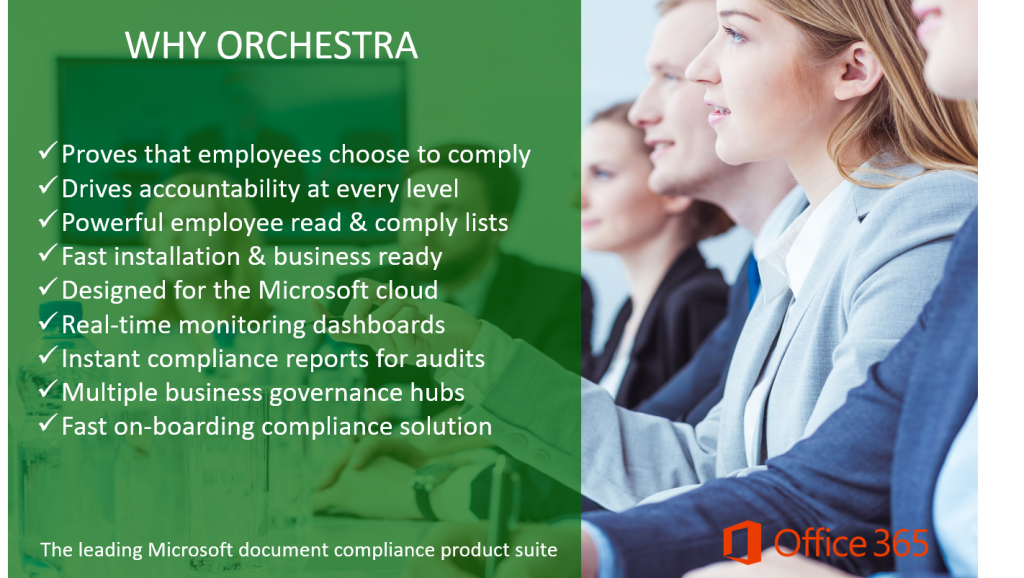 Orchestra by Signarus has many compliance benefits in Office 365